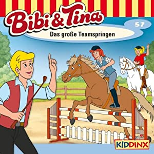 Das große Teamspringen (Bibi und Tina 57) Hörspiel