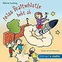 Miss Braitwhistle hebt ab Hörbuch von Sabine Ludwig Gesprochen von: Jens Wawrczeck