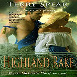 Highland Rake: The Highlanders, Book 3 | [Terry Spear]