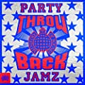 Throwback Party Jamz - Ministry of Sound [Explicit]