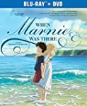 When Marnie Was There [Blu-ray + DVD]...