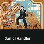 Daniel Handler | Michael Ian Black,Daniel Handler