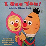 I SEE YOU (Sesame Street Babies) (0679863893) by Nicklaus, Carol