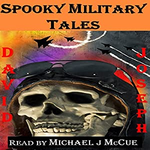 Spooky Military Tales Audiobook