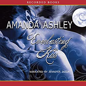 Everlasting Kiss Audiobook