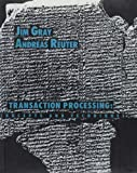 Transaction Processing: Concepts and Techniques (The Morgan Kaufmann Series in Data Management Systems) (1558601902) by Gray, Jim