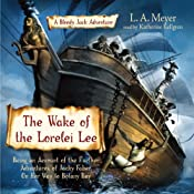 The Wake of the Lorelei Lee: Bloody Jack #8 | [L. A. Meyer]