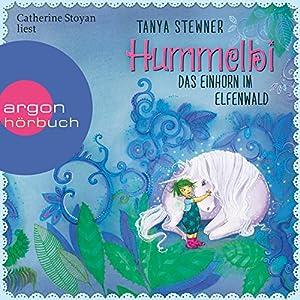 Hummelbi - Das Einhorn im Elfenwald (Florentine und Pauline 3) Hörbuch