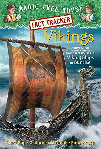 Vikings: A Nonfiction Companion to Magic Tree House #15: Viking Ships at Sunrise (Magic Tree House (R) Fact Tracker)