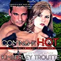 Coming in Hot Audiobook by Kimberley Troutte Narrated by Noah Michael Levine