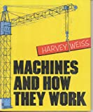 Machines and How They Work