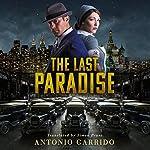 The Last Paradise | Antonio Garrido,Simon Bruni - translator