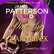 Sacking the Quarterback: BookShots | James Patterson, Samantha Towle