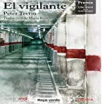 El vigilante [The Guard]   Peter Terrin