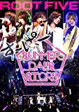 ROOT FIVE JAPAN TOUR 2014 すーぱー SUMMER DAYS' STORY 祭りside (DVD2枚組+CD)