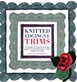 Knitted Edgings and Trims (1844482162) by Stanfield, Lesley
