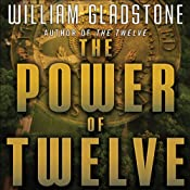 The Power of Twelve | [William Gladstone]