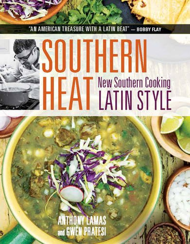 Southern Heat: New Southern Cooking Latin Style