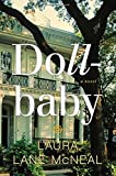 img - for By Laura Lane McNeal Dollbaby: A Novel (1ST) book / textbook / text book