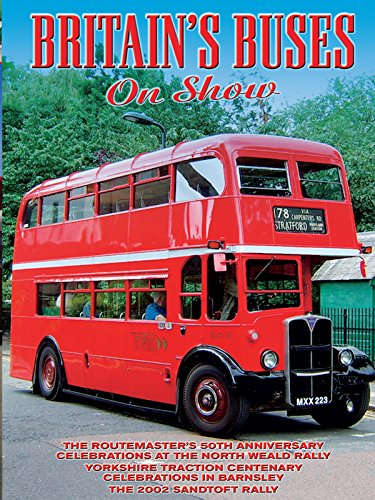 Buses Around Britian - Britain's Buses on Show