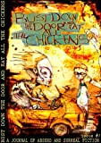 img - for Bust Down the Door and Eat All the Chickens: Issue 7 book / textbook / text book