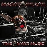 echange, troc Masstapeace - Time 2 Make Music