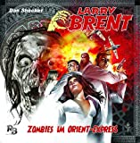 Zombies im Orient-Express (02) (Original Dan Shocker Hörspiele)