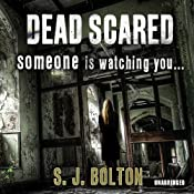 Dead Scared | [S J Bolton]