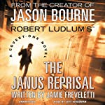 Robert Ludlum's (TM) The Janus Reprisal (       UNABRIDGED) by Jamie Freveletti Narrated by Jeff Woodman