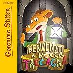 Benvenuti a Rocca Taccagna | Geronimo Stilton