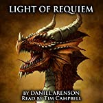 Light of Requiem: Song of Dragons, Book 3 | Daniel Arenson
