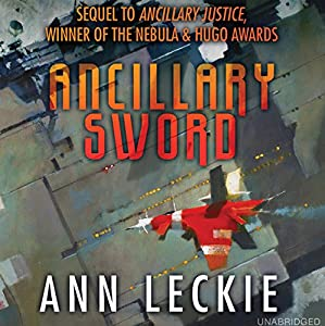 Ancillary Sword by Ann Leckie, read by Adjoa Andoh for Hachette Audio