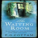 The Waiting Room Audiobook by F. G. Cottam Narrated by David Rintoul