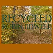 Recycled | Robin Tidwell