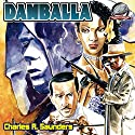 Damballa Audiobook by Charles R. Saunders Narrated by Calvin Worthen