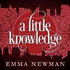 A Little Knowledge: The Split Worlds, Book 4 Hörbuch von Emma Newman Gesprochen von: Emma Newman