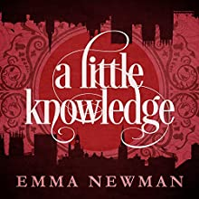 A Little Knowledge: The Split Worlds, Book 4 Audiobook by Emma Newman Narrated by Emma Newman