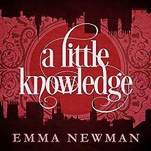 A Little Knowledge: The Split Worlds, Book 4 | Livre audio Auteur(s) : Emma Newman Narrateur(s) : Emma Newman