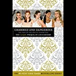 The Clique: Charmed and Dangerous: The Clique Prequel | Lisi Harrison