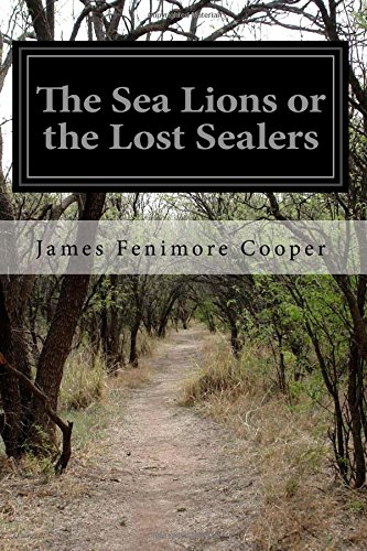 The Sea Lions or the Lost Sealers