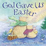 God Gave Us Easter by unknown (Brdbk Edition) [Hardcover(2013)]