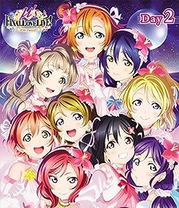 ラブライブ! μ\'s Final LoveLive! 〜μ\'sic Forever♪♪♪♪♪♪♪♪♪〜 Blu-ray Day2