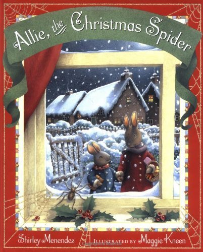 Allie the Christmas Spider by Shirley Menendez (2002-09-23)