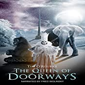 The Queen of Doorways: The Doorways Saga 3 | Tim O'Rourke