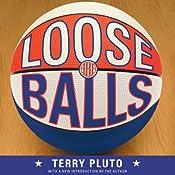 Loose Balls | [Terry Pluto]