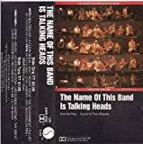 The Name of This Band Is Talking Heads - Talking Heads