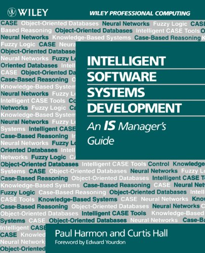 Intelligent Software Systems Development: An IS Manager's Guide