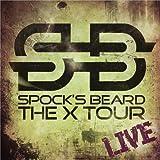 X Tour: Live by SPOCK's BEARD (2012-02-14)