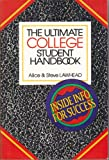 The Ultimate College Student Handbook (0877888647) by Alice Lawhead
