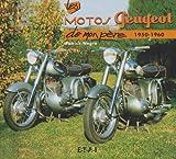 echange, troc Patrick Negro - Les motos Peugeot : 1950-1960